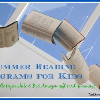 5 Summer Reading Programs for Kids plus Kindle Paperwhite & $50 Amazon GC Giveaway!