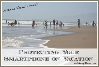 Protecting Your Smartphone on Vacation