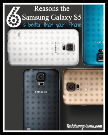 6 Reasons the Samsung Galaxy S5 is Better Than Your iPhone