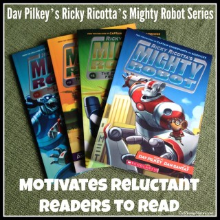 Dav Pilkey's Ricky Ricotta's Mighty Robot Series Motivates Reluctant Readers