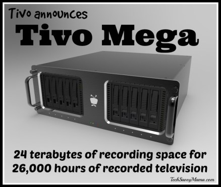 Tivo Announces Tivo Mega with 24 TB to hold 26,000 hours of recorded television