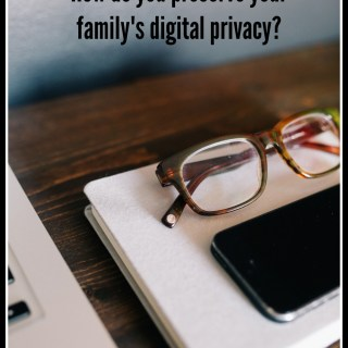 Drawing My Line in the Sand to Preserve Our Family's Digital Privacy #ShareAwesome