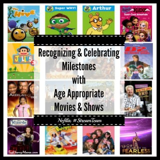 Recognizing & Celebrating Milestones with Age Appropriate Movies & Shows