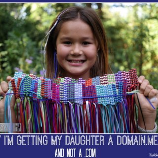Why I'm Getting My Daughter a Domain.Me URL Instead of a .com (w. giveaway)