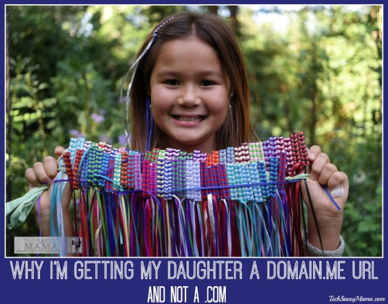 Why I'm Getting My Daughter a Domain.ME URL and not a .com