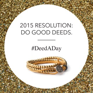 Resolve to Do Good. One Deed. One Bead. One Act of Kindness at a Time #DeedADay