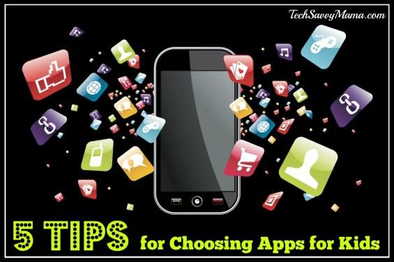 5 Tips for Choosing Apps for Kids