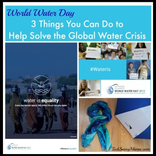 3 Things You Can Do to Be Knowledgeable About the Global Water Crisis to Celebrate World Water Day (w. giveaway)