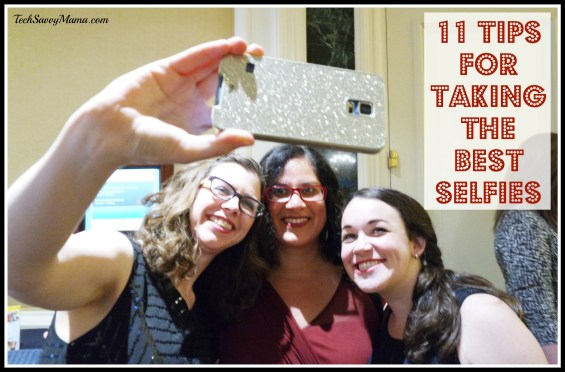 11 Tips for Taking the Best Selfies