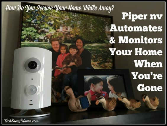 Piper nv Automates and Monitors Your Home When You're Gone. Details on how you can use Piper nv on TechSavvyMama.com