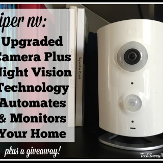 Piper nv: Easy to Use and Upgraded Camera Automates & Monitors Your Home (w giveaway!)