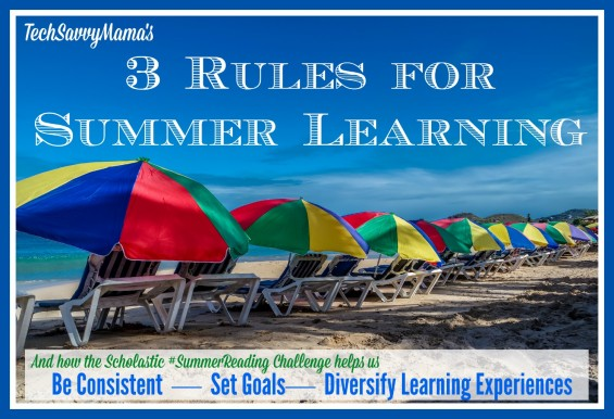 TechSavvyMama's 3 Rules for Summer Reading and how the Scholastic #SummerReading Challenge fits in.