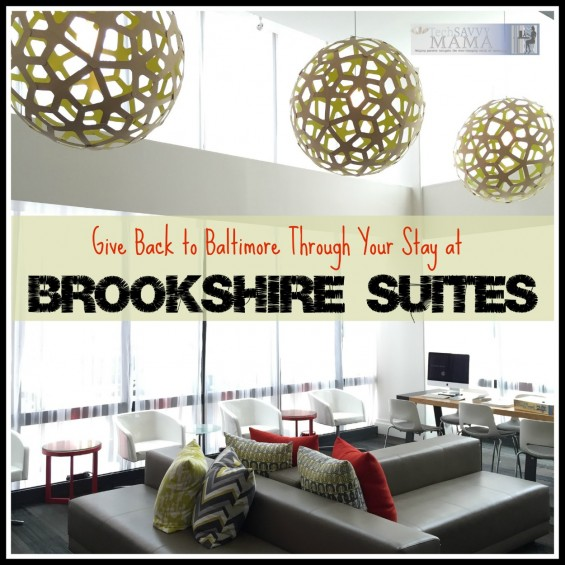 Give Back to Baltimore Through Your Stay at Brookshire Suites: Learn how you can give back to Baltimore by staying at this centrally located Inner Harbor hotel on TechSavvyMama.com
