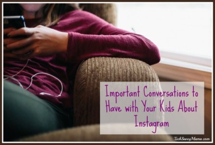 Important Conversations to Have with Your Kids About Instagram on TechSavvyMama.com