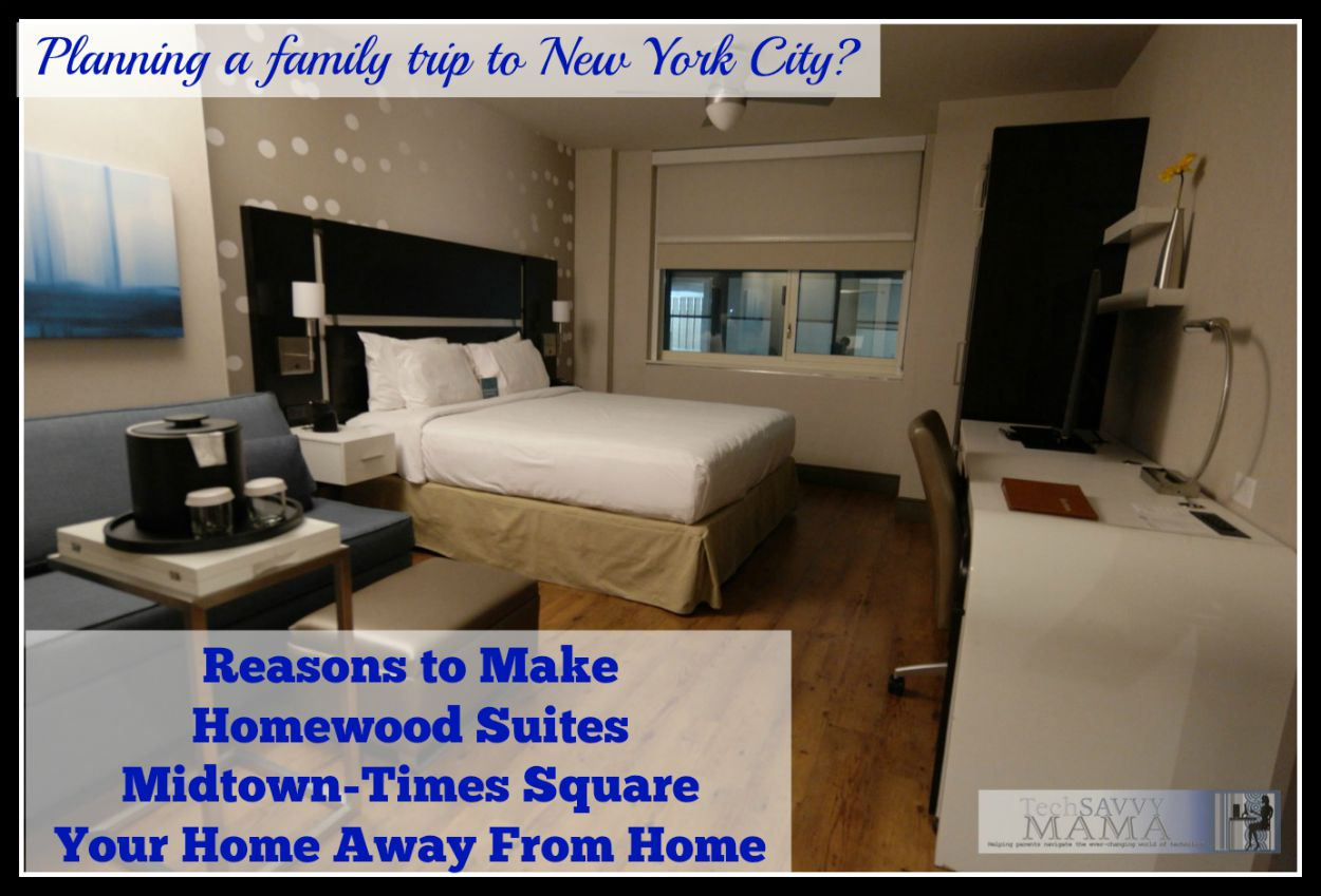 Why Your Family Should Stay at Homewood Suites New York/Midtown ...