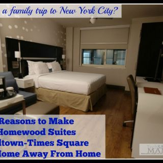 Traveling to NYC? Why Your Family Should Stay at Homewood Suites New York/Midtown Manhattan Times Square (w giveaway)