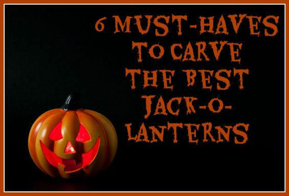 6 Must-Haves to Carve the Best Jack-o-Lanterns