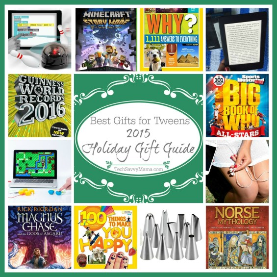 2015 Gift Guide: The Best Gifts for Tweens (ages 8-12 or grades 3-6) on TechSavvyMama.com