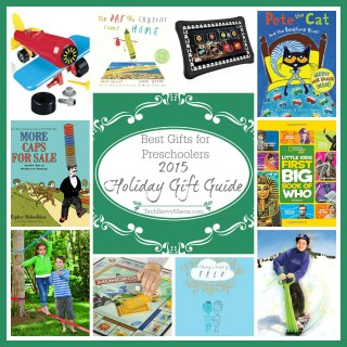 2015 Gift Guide: Best Gifts for Preschoolers (ages 3-5)