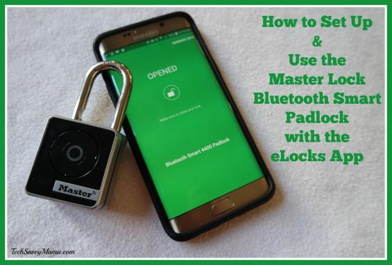 How to Set Up and Use the Master Lock Bluetooth Smart Padlock with the eLocks App