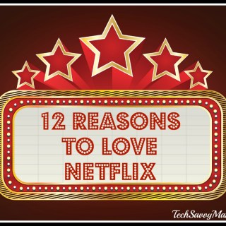 12 Reasons to Love Netflix (w giveaway)