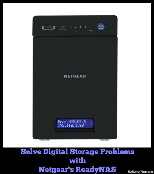 Solve Digital Storage Problems with Netgear's ReadyNAS. Review and uses on TechSavvyMama.com