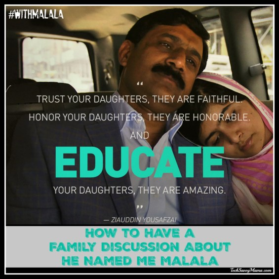 How to Have a Family Discussion About He Named Me Malala on TechSavvyMama.com #withMalala