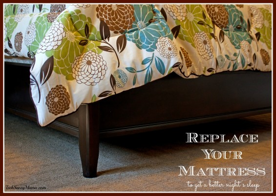 Replace your mattress to get a better night's sleep. More tips for restful sleep on TechSavvyMama.com