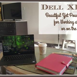 Dell XPS 13: Beautiful Yet Powerful Laptop for Working at Home or on the Go
