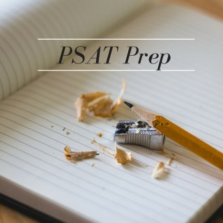 PSAT: Practice and Preparation