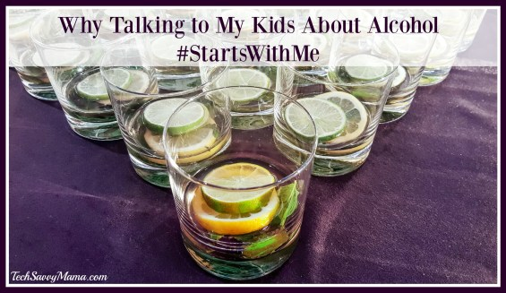 Why Talking to My Kids About Alcohol #StartsWithMe