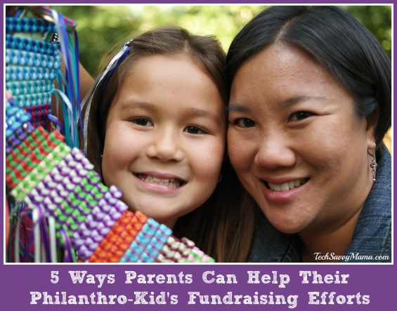 5 Ways Parents Can Help Their Philanthro-Kid's Fundraising Efforts — TechSavvyMama.com