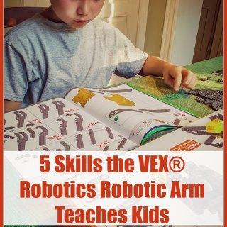 5 Skills the VEX® Robotics Robotic Arm Teaches Kids on TechSavvyMama.com