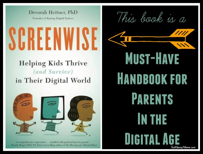 Screenwise: A Must-Have Handbook for Parents in the Digital Age - Review on TechSavvyMama.com
