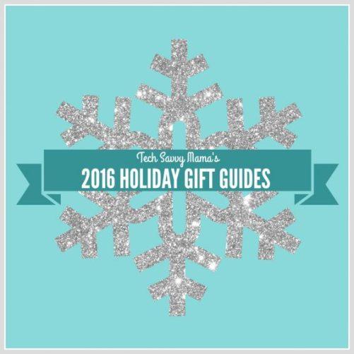 2016 Holiday Gift Guides on TechSavvyMama.com