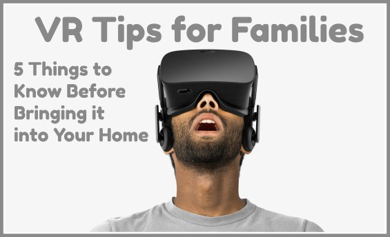 5 VR Tips for Families