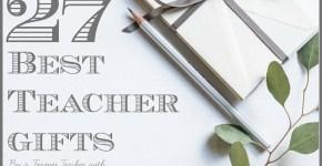 Best Teacher Gifts
