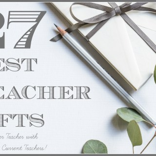 A Parent's Guide to Giving the Best Teacher Gifts (by a former teacher)