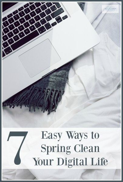 Spring Clean Your Digital Life