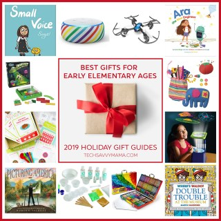 2019 Gift Guide: Best Gifts for Early Elementary Ages (ages-5-8)