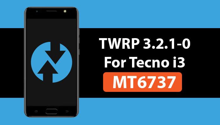 TWRP custom recovery for Tecno i3