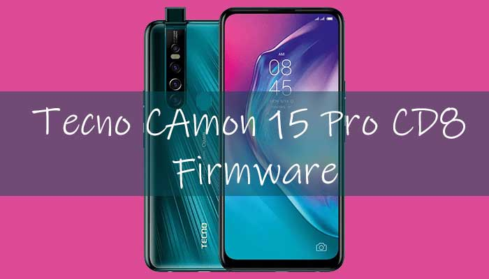 Tecno Camon 15 Pro CD8 Firmware
