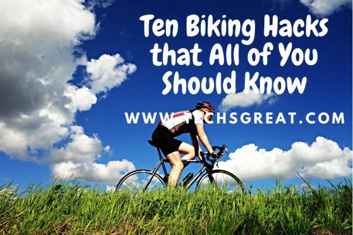 10 Biking Hacks