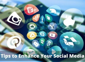 Tips to Enhance Your Social Media