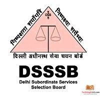 DSSSB Recruitment 2019 PRT, Nursery Teacher & JE Posts Out 778 Vacancies Notified for Assistant Teacher and JE Posts