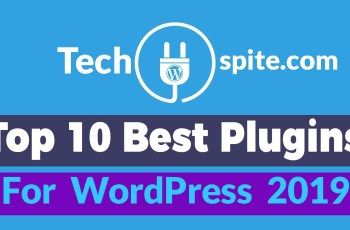 Top 10 Best Plugins For WordPress 2019