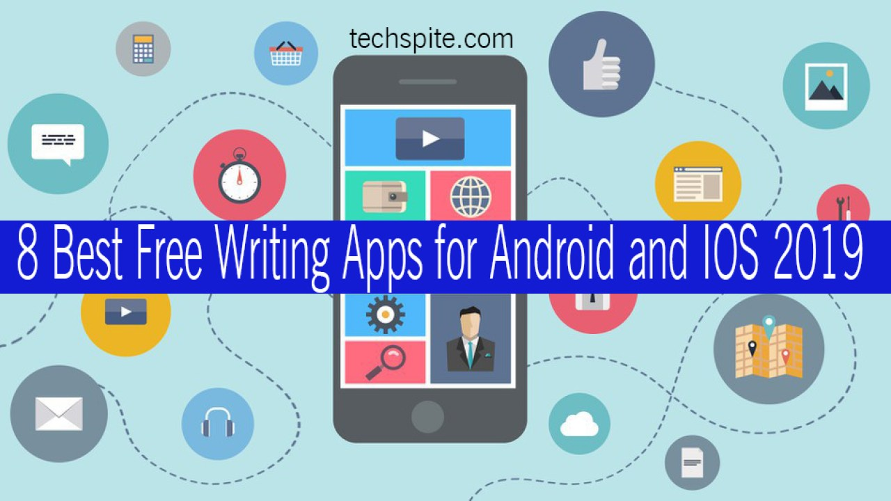 8 Best Free Writing Apps for Android and IOS 2019 – TechSpite