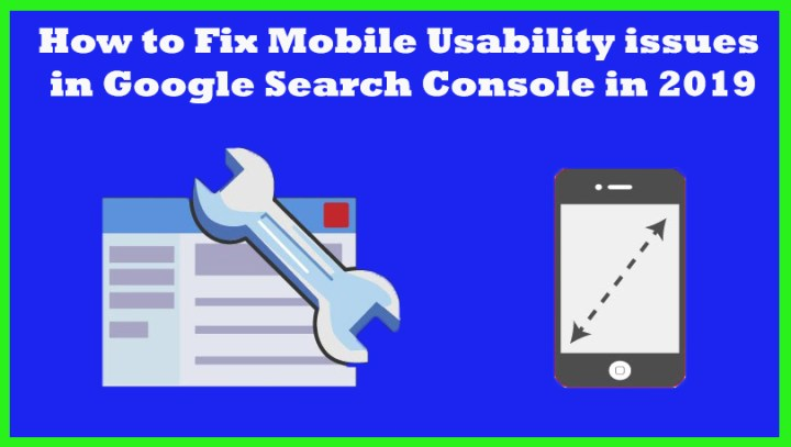 Fix Mobile Usability issues in Google Search Console in 2019