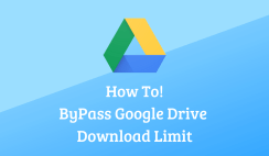 Bypass Google Drive Download Limit Quota Exceeded Error