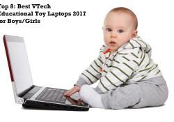 Top 8: Best VTech Educational Toy Laptops 2017 for Boys/Girls